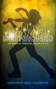 Dethroned