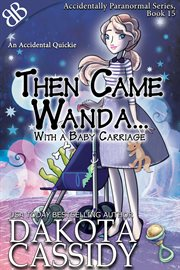 Then Came Wanda...with A Baby Carriage
