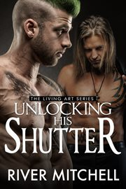 Unlocking His Shutter