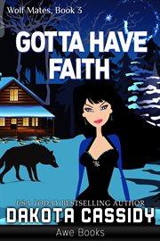 Gotta have faith cover image