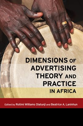 Cover image for Dimensions of Advertising Theory and Practice in Africa