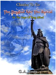 The dragon and the raven: or the days of King Alfred cover image