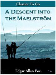Descent Into The MaelstrŠom