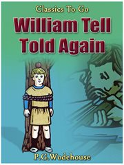 William Tell told again cover image