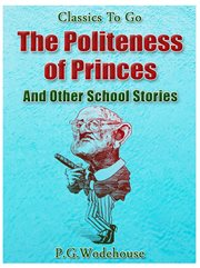 The Politeness of Princes and Other School Stories cover image