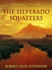 The amateur emigrant ; The Silverado squatters cover image