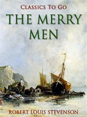 The merry men: and other tales and fables; Strange case of Dr. Jekyll and Mr. Hyde cover image