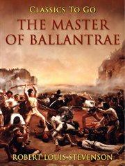 The master of Ballantrae ; Weir of Hermiston cover image