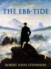 The ebb-tide: a trio and quartette cover image