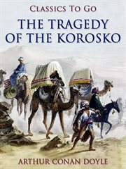The tragedy of the Korosko cover image