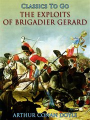 The exploits of Brigadier Gerard cover image