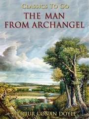 The man from Archangel: and other tales of adventure cover image