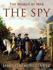 The spy: a tale of the neutral ground cover image
