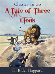 A tale of three lions. [Part III] cover image