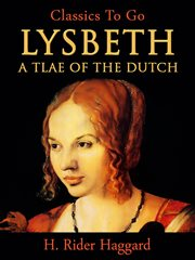 Lysbeth: a tale of the Dutch cover image