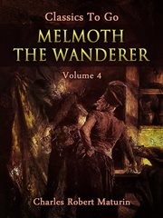 Melmoth the Wanderer Vol. 4 of 4