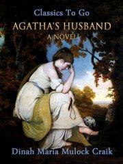 Agatha's husband: : a novel cover image