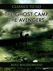 The ghost camp. Or The Avengers cover image