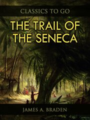 The trail of the Seneca cover image