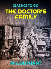 Chronicles of Carlingford : the Rector and the Doctor's family cover image