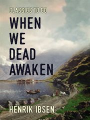 When we dead awaken cover image