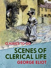 Scenes of clerical life cover image