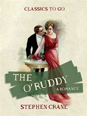 The O'Ruddy : a romance cover image