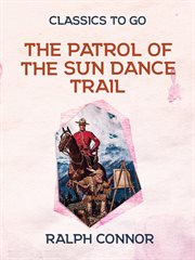 The patrol of the sun dance trail cover image