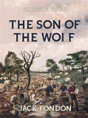 The son of the wolf : tales of the far North cover image