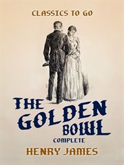The golden bowl complete cover image