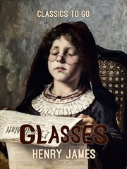 Glasses ; : and the Coxon fund cover image