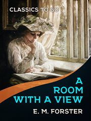 A room with a view : Howards end : Maurice cover image