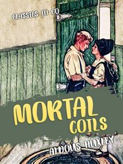 Mortal coils : five classic stories from the 1920s cover image