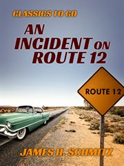 An Incident on Route 12 cover image