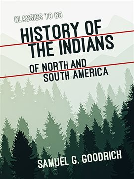 Cover image for History of the Indians of North and South America