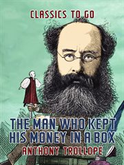 The man who kept his money in a box cover image