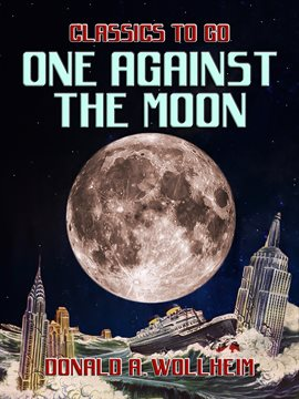Cover image for One Against the Moon