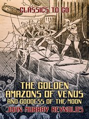 The golden amazons of venus and goddess of the moon cover image