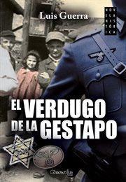 El verdugo de la Gestapo cover image