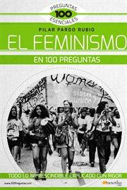 El feminismo en 100 preguntas cover image