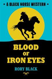 Blood of Iron Eyes cover image