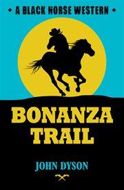 Bonanza Trail cover image