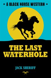 The last water-hole cover image