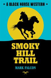 Smoky hill trail cover image