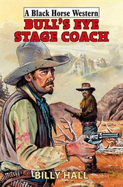 Bull's eye stage coach cover image