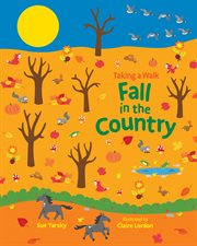 Taking a walk : fall in the country cover image