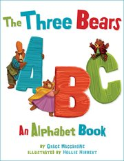 The three bears ABC : an alphabet book cover image