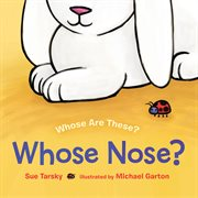 Whose Nose? cover image