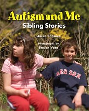 Autism and me : sibling stories cover image