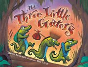 The three little gators cover image